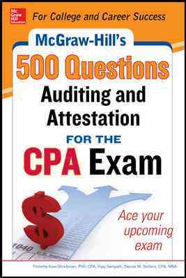 McGraw-Hill's 500 Auditing and Attestation Questions for the CPA Exam By Kass-shraibman, Frimette/ Sampath, Vijay/ Stefano, Denise