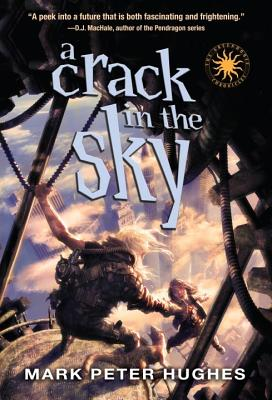 A Crack in the Sky By Hughes, Mark Peter
