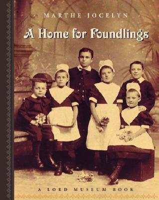 A Home For Foundlings By Jocelyn, Marthe