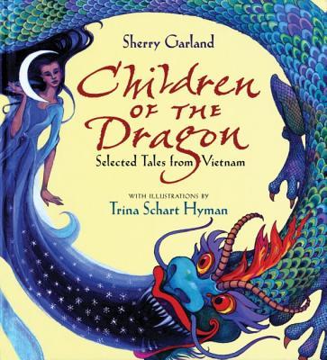 Children of the Dragon By Garland, Sherry/ Hyman, Trina Schart (ILT)