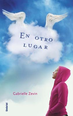 En Otro Lugar/ Elsewhere By Zevin, Gabrielle